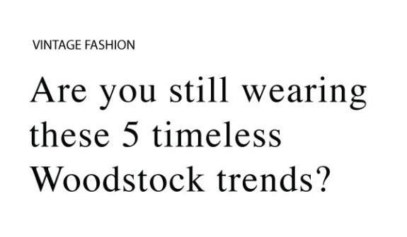 Woodstock Fashion Trends